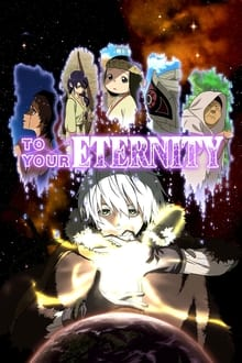 To Your Eternity [Season 1] English Subbed All New Episodes HD 480p 720p [Ep 13]